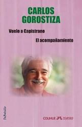 Libro Vuelo A Capistrano / El Acompañamiento