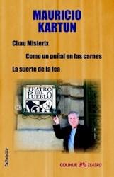 Libro Chau Misterix / Como Un Puñal En Las Carnes / La Suerte De La Fea