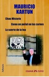Papel CHAU MISTERIX / COMO UN PUÑAL EN LAS CARNES / LA SUERTE DE L