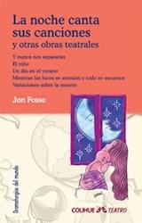Papel LA NOCHE CANTA SUS CANCIONES Y OBRAS TEATRALES