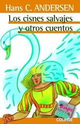 Libro Los Cisnes Salvajes Y Otros Cuentos