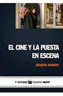Papel CINE Y LA PUESTA EN ESCENA (COLECCION A OSCURAS / COLIHUE IMAGEN