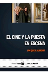 Papel CINE Y LA PUESTA EN ESCENA (COLECCION IMAGEN)