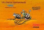 Papel Charco Contaminado, Un