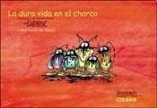 Papel La Dura Vida En El Charco