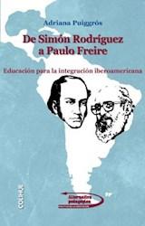 Papel DE SIMON RODRIGUEZ A PAULO FREIRE (EDUCACION PARA LA INTEGRA