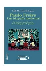 Papel PAULO FREIRE UNA BIOGRAFIA INTELECTUAL
