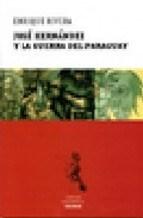 Libro Jose Hernandez Y La Guerra Del Paraguay
