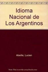 Libro Idioma Nacional De Los Argentinos