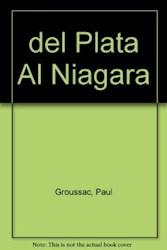 Libro Del Plata Al Niagara