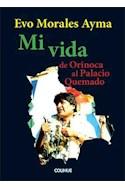 Papel MI VIDA DE ORINACA AL PALACIO QUEMADO (COLECCION POLITICA)