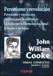 Libro 5. Peronismo Y Revolucion  Obras Completas