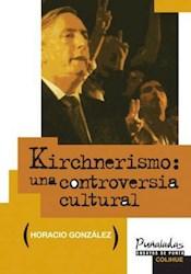 Papel Kirchnerismo Una Controversia Cultural