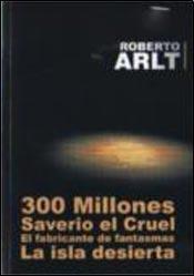 Papel 300 MILLONES / SAVERIO EL CRUEL