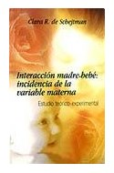 Papel INTERACCION MADRE BEBE INCIDENCIA DE LA VARIABLE MATERN