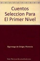 Libro Cuentos Tradicionales Literarios Seleccion Para Primer Nivel
