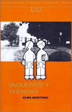 Libro Vaqueros Y Trenzas