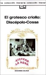 Papel Grotesco Criollo:  Discepolo - Cossa, El