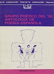 Libro Grupo Poetico Del 50 Antologia De Poesia Española