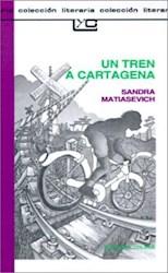 Papel Tren A Cartagena, Un