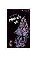 Papel ASTRONAUTA SOLO (COLECCION LA MOVIDA)