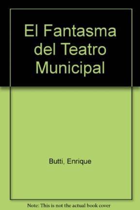 Papel Fantasma Del Teatro Municipal, El