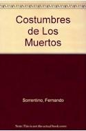 Papel COSTUMBRES DE LOS MUERTOS (COLECCION LA MOVIDA)