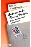 Papel EN BUSCA DE LA REVISTA PERDIDA ENTRE MONOLOGUISTAS Y BATACLANAS (COLECCION SIGNOS Y CULTURA 8)