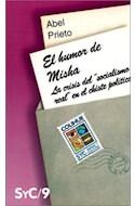 Papel HUMOR DE MISHA LA CRISIS DEL SOCIALISMO REAL EN EL CHISTE POLITICO (COLECCION SIGNOS Y CULTURA 9)