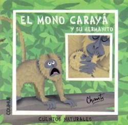 Libro El Mono Caraya Y Su Hermanito