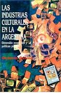 Papel INDUSTRIAS CULTURALES EN LA ARGENTINA (COLECCION SIGNOS Y CULTURA SERIE MAYOR)
