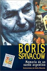 Papel Boris Spivacow Memoria De Un Sueño Argentino