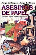 Papel ASESINOS DE PAPEL ENSAYOS SOBRE NARRATIVA POLICIAL (COLECCION SIGNOS Y CULTURA SERIE MAYOR)