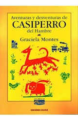 Papel AVENTURAS Y DESVENTURAS DE CASIPERRO DEL HAMBRE (COLECCION LOS LIBROS DE BORIS)
