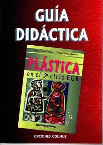 Papel Guía Didáctica. Plástica 3? Egb