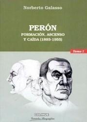 Papel Peron Tomo I Formacion Ascenso Y Caida 1893-
