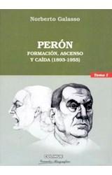 Papel PERON TOMO 1 FORMACION, ASCENSO Y CAIDA (1983-19559