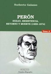 Papel Peron T Ii Exilio Resistencia Retorno Y Muer