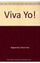 Papel VIVA YO (COLECCION PAJARITO REMENDADO) (RUSTICA)