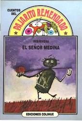 Papel Señor Medina, El Pajarito Remendado