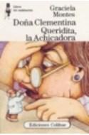 Papel DOÑA CLEMENTINA QUERIDITA LA ACHICADORA (COLECCION LIBROS DEL MALABARISTA)