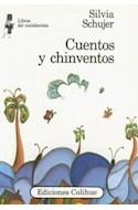 Papel CUENTOS Y CHINVENTOS (COLECCION LIBROS DEL MALABARISTA) (BOLSILLO) (RUSTICA)