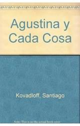 Papel AGUSTINA Y CADA COSA (COLECCION LIBROS DEL MALABARISTA) (RUSTICA)