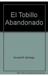 Papel TOBILLO ABANDONADO (LIBROS DEL MALABARISTA)