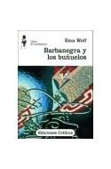 Papel BARBANEGRA Y LOS BUÑUELOS (COLECCION LIBROS DEL MALABARISTA)