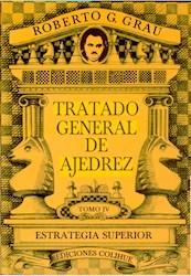 Libro Tratado General De Ajedrez  4 T.