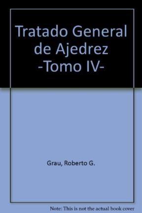 Papel Tratado General De Ajedrez. Tomo Iv