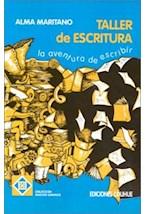 Papel TALLER DE ESCRITURA-LA AVENTURA DE ESCRIBIR