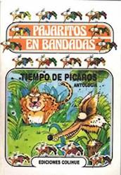 Libro Tiempo De Picaros  Pajaritos En Bandadas