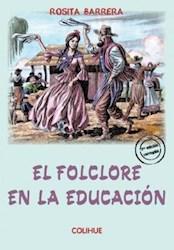 Libro El Folclore En La Educacion